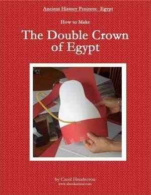 Double Crown of Egypt Kids Craft