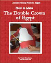Double Crown of Ancient Egypt Kids Craft