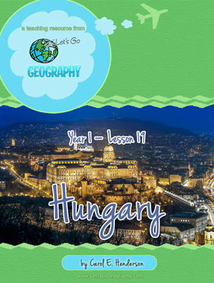 Let's Go Geography: Hungary