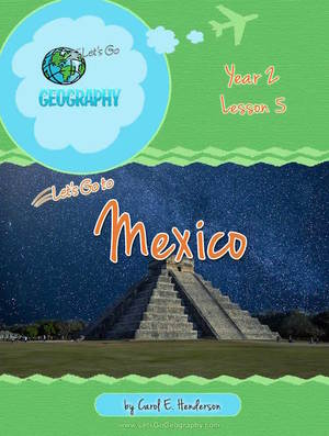 Geography for Kids, Country Study: Mexico