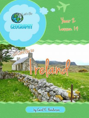 Let's Go Geography Country Unit Study Ireland