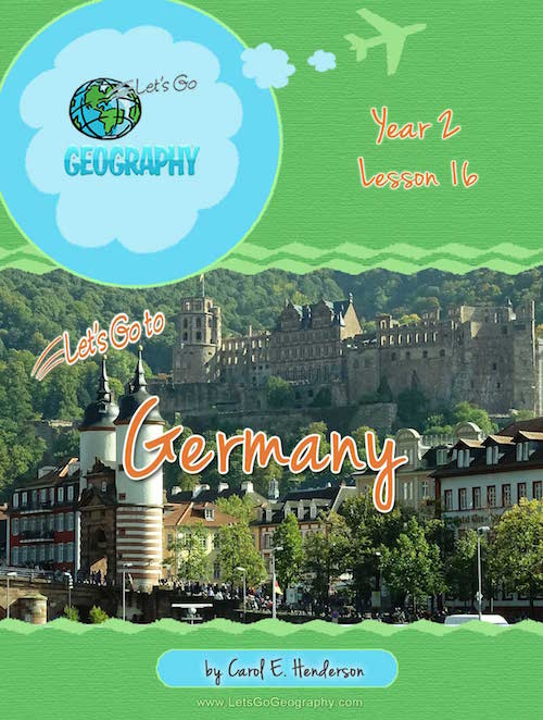 Let's Go Geography Country Unit Study Germany