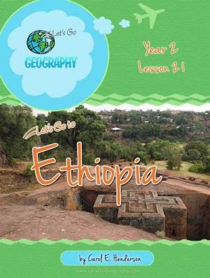 Let's Go Geography Country Unit Study Ethiopia