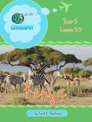 Let's Go Geography Country Unit Study Kenya