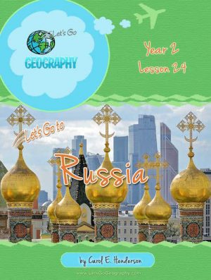 Let's Go Geography Country Unit Study Russia