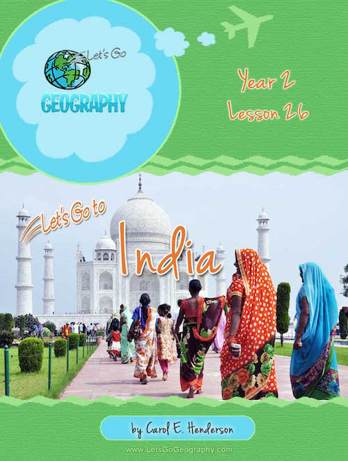 Let's Go Geography Country Unit Study India