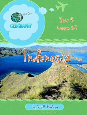 Let's Go Geography Country Unit Study Indonesia