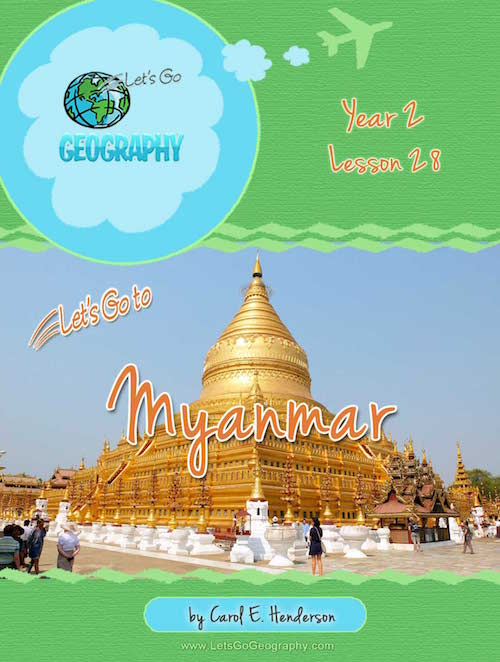 Let's Go Geography Country Unit Study Myanmar