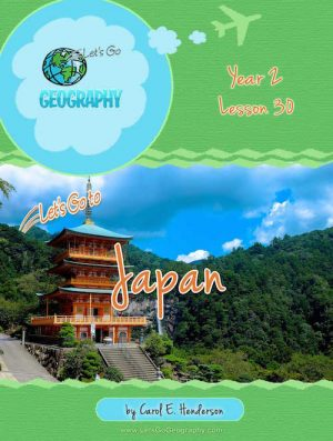 Let's Go Geography Country Unit Study Japan
