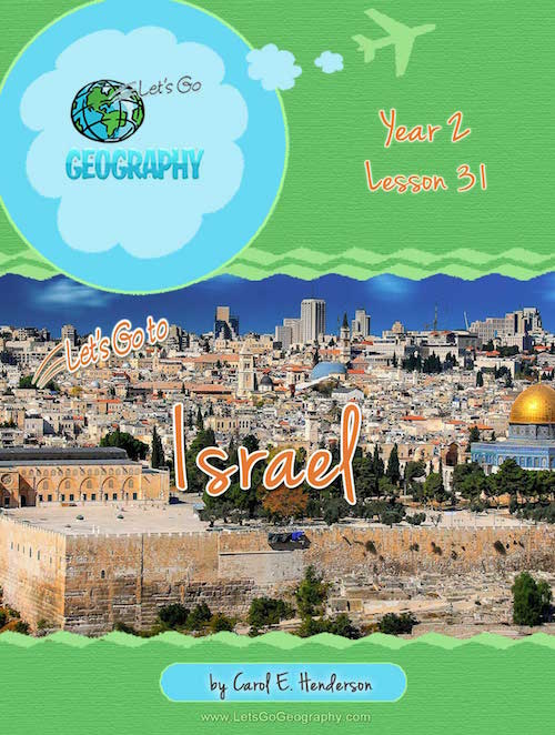 Let's Go Geography Country Unit Study Israel