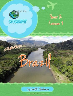 Let's Go Geography Country Unit Study Brazil