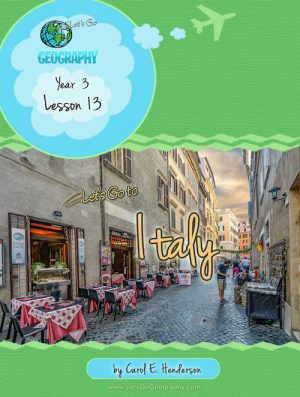 Let's Go Geography Country Unit Study Italy for kids