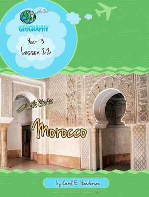Let's Go Geography Country Unit Study Morocco