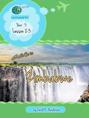 Let's Go Geography Country Unit Study Zimbabwe